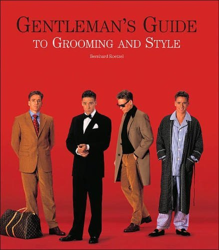 9780760762486: Gentleman's Guide to Grooming and Style