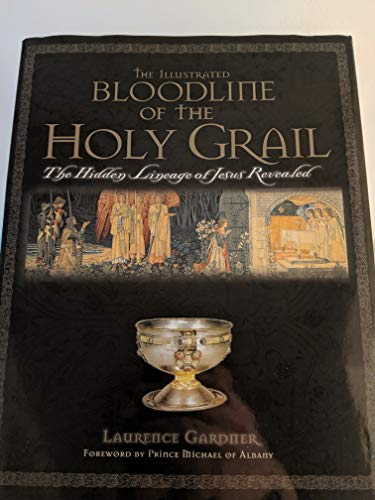 9780760762592: Illustrated Bloodline of the Holy Grail