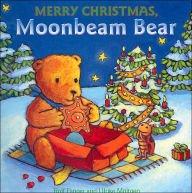 9780760762745: Merry Christmas Moonbeam Bear