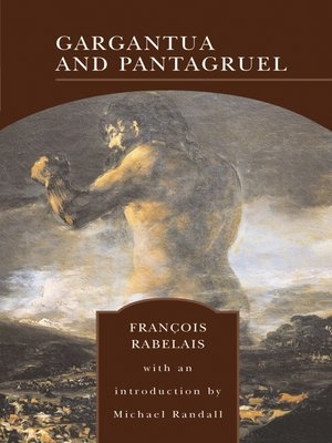 Gargantua and Pantagruel: Rabelais, Francois