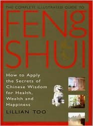 9780760763193: The complete illustrated guide to feng Shui