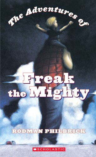9780760763346: The Adventures of Freak the Mighty