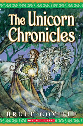 9780760764817: The Unicorn Chronicles; Book One: Into the Land of the Unicorns; Book Two: Song of the Wanderer
