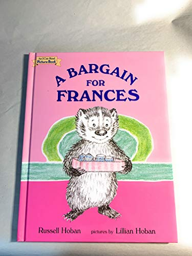 Bargain for Frances (I Can Read Series) (0760765170) by Lillian Hoban