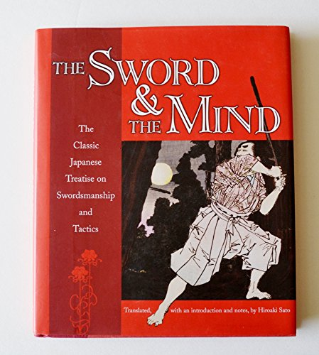9780760765319: The Sword & the Mind: The Classic Japanese Treatise on Swordsmanship and Tactics