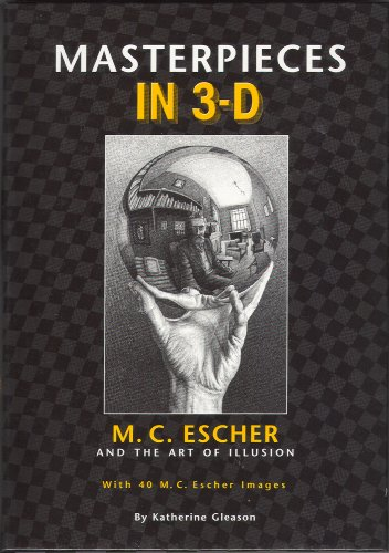 9780760766071: Masterpieces in 3-D: M. C. Escher and the Art of Illusion