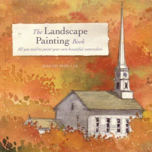 The Landscape Painting Book: David Hollis
