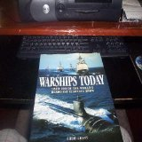 9780760767009: Warships Today: Over 200 of the World's Deadliest Fighting Ships