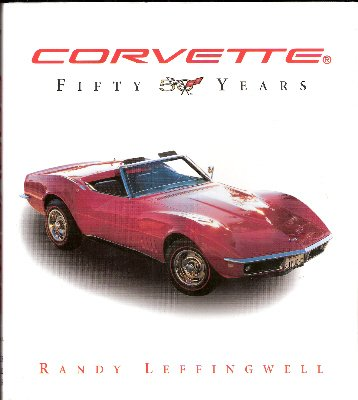 9780760767184: Corvette Fifty Years