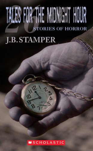 Tales for the Midnight Hour Volume Two: Stamper, J. B.