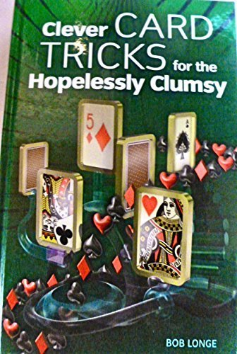 9780760767818: Clever Card Tricks For The Hopelessly Clumsy