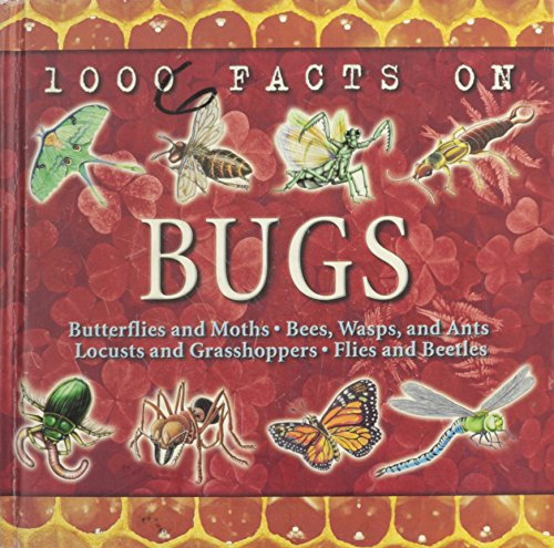 1000 Facts On Bugs: Taylor, Barbara (Editor)