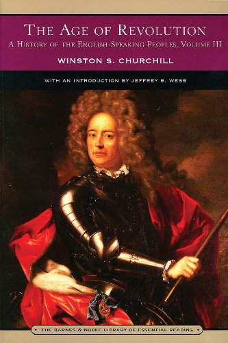 9780760768594: The Age of Revolution: A History of the English-speaking Peoples, Vol. 3