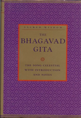 9780760769768: Sacred Wisdoms: The Bhagavad Gita: The Song Celestial with Introduction and Notes