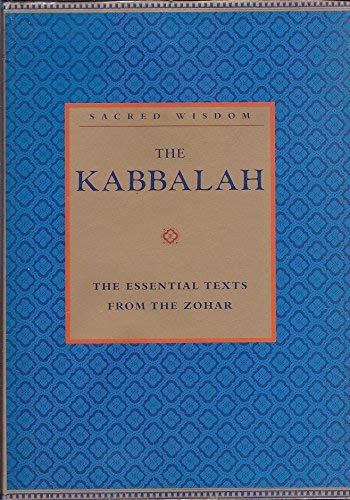 The Kabbalah: The Essential Texts from the Zohar: S. L. MacGregor Mathers