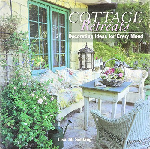 9780760770085: Cottage Retreats - Decorating Ideas For Every Mood
