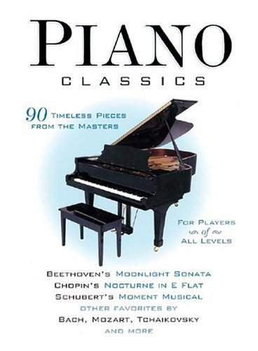 Piano classics 90 timeless pieces from the masters by for Piano house classics