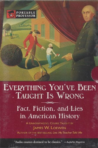 9780760770320: Everything You've Been Taught is Wrong (Portable Professor)