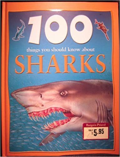 9780760770788: 100 Things You Should Know About Sharks