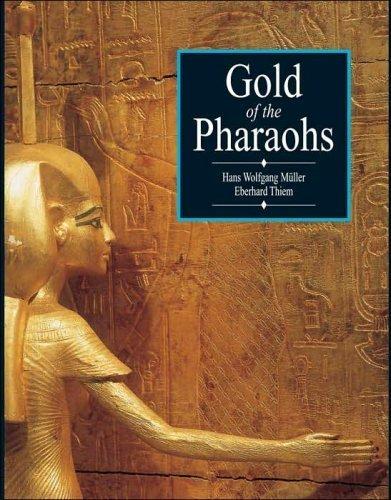 GOLD OF THE PHARAOHS: Muller, Hans Wolfgang