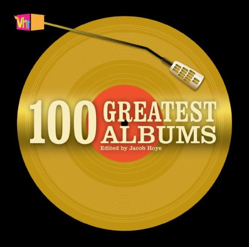 9780760771006: 100 Greatest Albums Edition: first