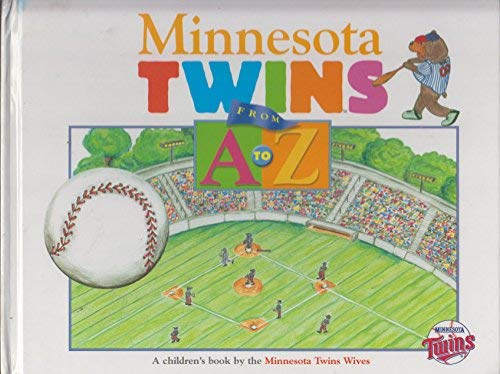 9780760771280: Minnesota Twins from A to Z