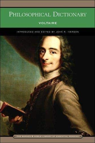 Philosophical Dictionary: Voltaire; Iverson, John