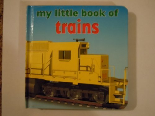 My Little Book of Trains: Brimax Publishing