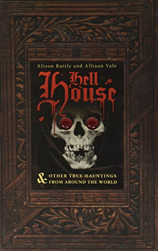 9780760772218: Hell House & Other True Hauntings From Around the World