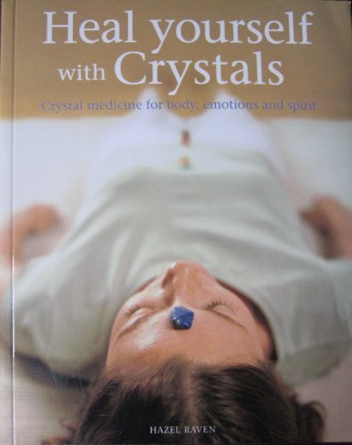 Heal Yourself with Crystals: Hazel Raven