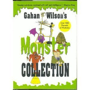 Gahan Wilson's Monster Collection (0760773041) by Gahan Wilson
