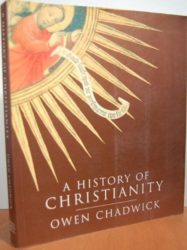 9780760773321: A History of Christianity