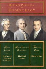 9780760775134: Keystones of Democracy: The Second Treatise of Government, The Social Contract and Rights of Man