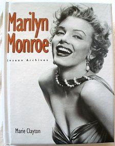9780760775691: Marilyn Monroe Unseen Archives