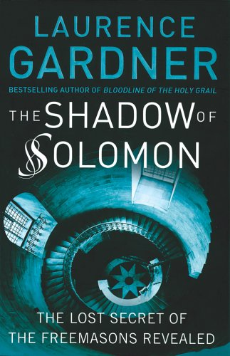 9780760775974: The Shadow of Solomon: The Lost Secret of the Freemasons Revealed