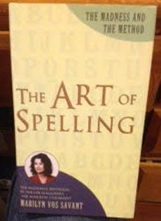 9780760776001: Art of Spelling: The Madness and the Method
