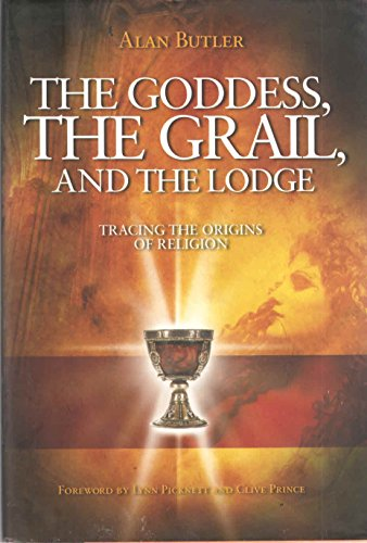 9780760776124: The Goddess, The Grail and The Lodge