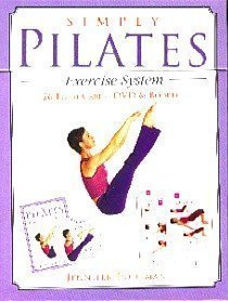 Simply Pilates Exercise System: Jennifer Pohlman