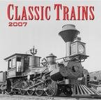 Classic Trains 2007 Mini Wall Calendar