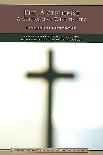 The Antichrist (Barnes & Noble Library of: Nietzsche, Friedrich