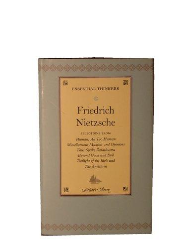 9780760777947: Friedrich Nietzsche - Essential Thinkers
