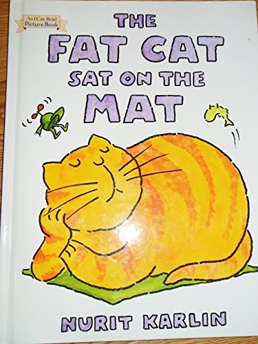 9780760778685: The Fat Cat Sat On The Mat [[Hardcover] 20050