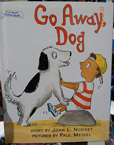 9780760778692: Go Away Dog (An I Can Read Book Picture Book)