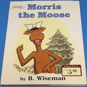 9780760778708: An I Can Read Morris the Moose (An I Can Read Picture book)
