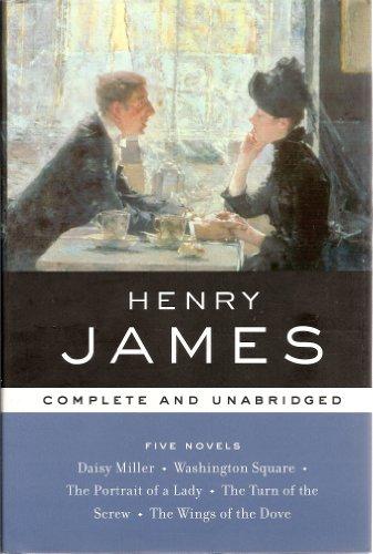 Henry James, Five Novels: Daisy Miller -: James, Henry