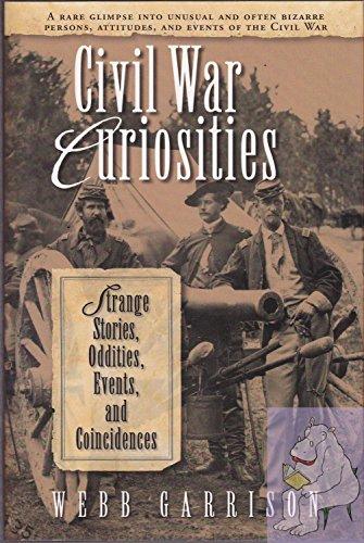 Civil War Curiosities (9780760779705) by Webb Garrison