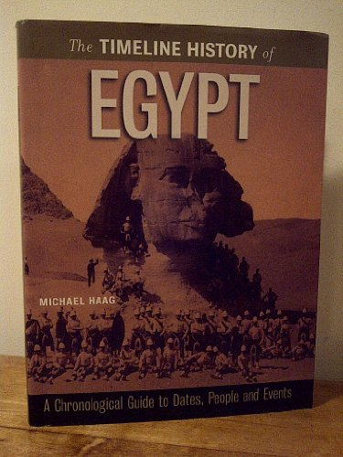 The Timeline History of Egypt: Haag, Michael