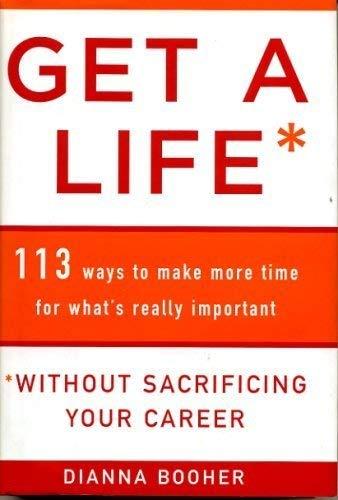 9780760779842: Get a Life without sacrificing your carrer