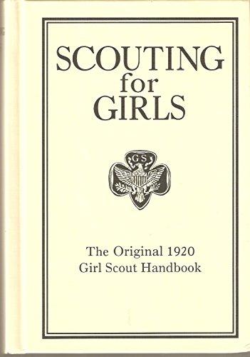9780760779880: Scouting for Girls: The Original 1920 Girl Scout Handbook