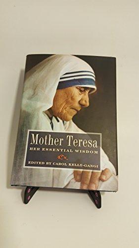9780760780206: Mother Teresa: Her Essential Wisdom